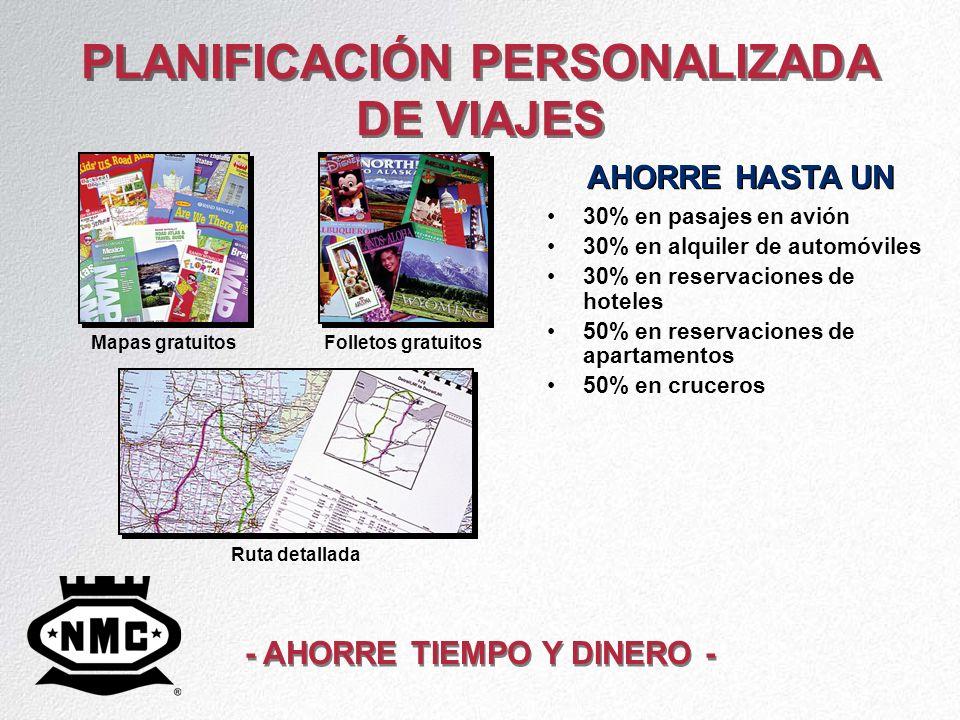 PLANIFICACIÓN PERSONALIZADA DE VIAJES 30% en pasajes en avión 30% en alquiler de automóviles 30% en reservaciones de hoteles 50% en reservaciones de a