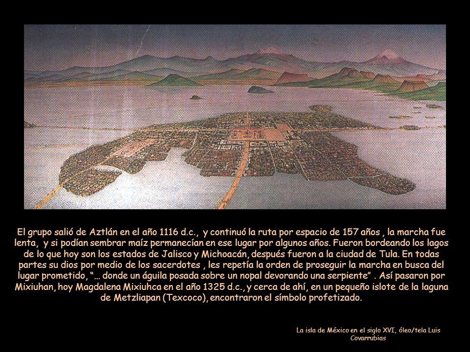 Los aztecas salieron de Aztlán, su mítico lugar de origen, en el año 1 pedernal de la cronología mexica. Iban conducidos por cuatro sacerdotes, tres h