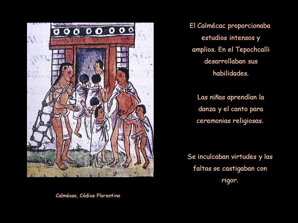 El Calmécac proporcionaba estudios intensos y amplios.