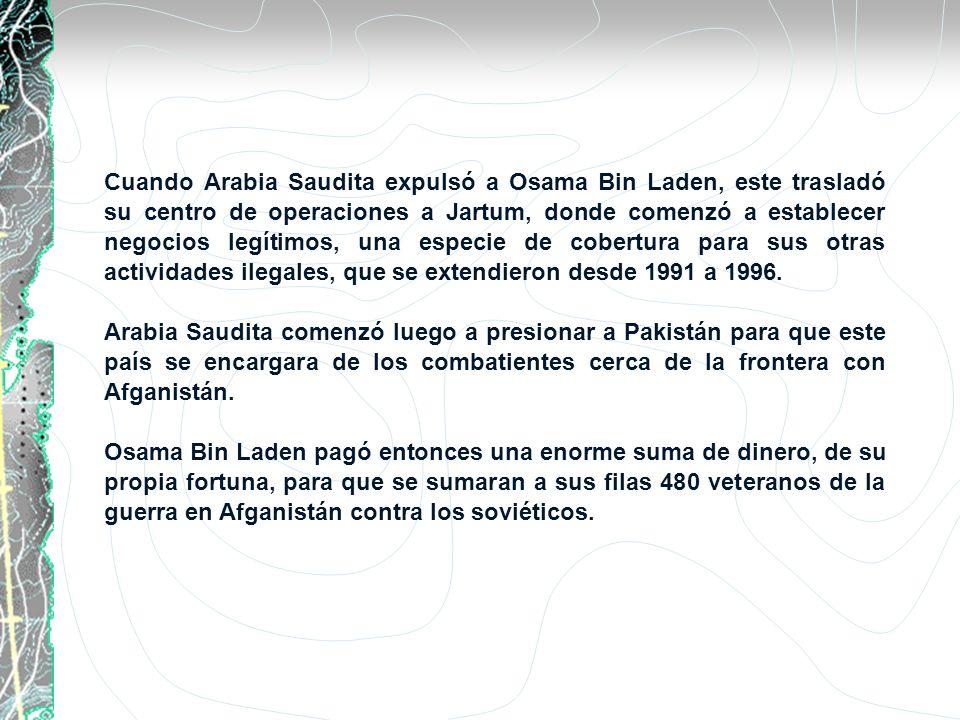 Cuando Arabia Saudita expulsó a Osama Bin Laden, este trasladó su centro de operaciones a Jartum, donde comenzó a establecer negocios legítimos, una e