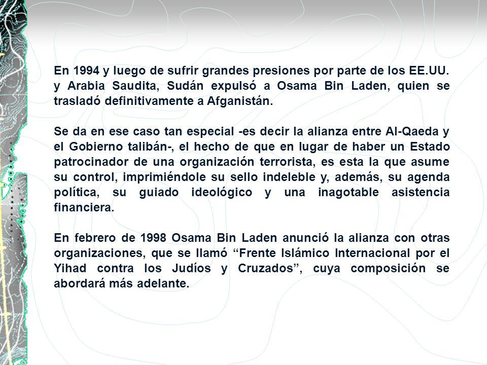 En 1994 y luego de sufrir grandes presiones por parte de los EE.UU. y Arabia Saudita, Sudán expulsó a Osama Bin Laden, quien se trasladó definitivamen