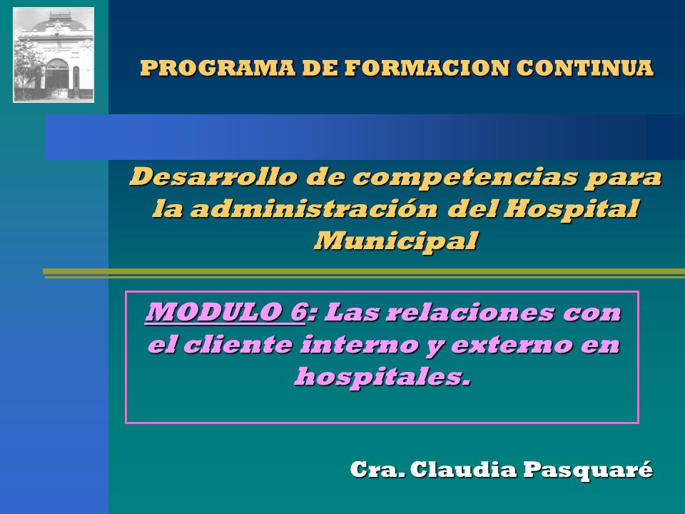 PROGRAMA DE FORMACION CONTINUA PROGRAMA DE FORMACION CONTINUA Cra.