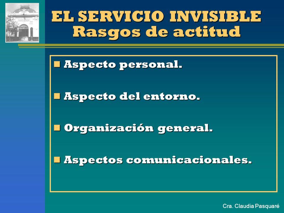 Cra. Claudia Pasquaré EL CONTACTO PERSONAL Las competencias que identifican la personalidad de los individuos en lo que se refiere a la prestación de