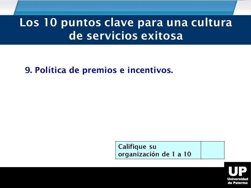 9.Política de premios e incentivos.
