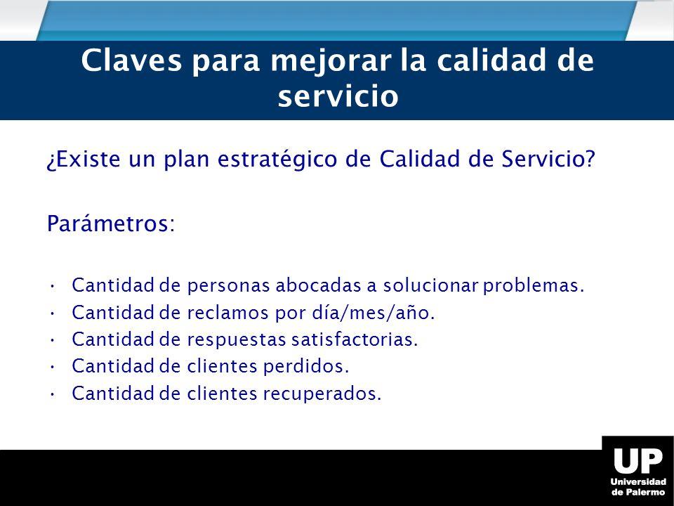 ¿Existe un plan estratégico de Calidad de Servicio.