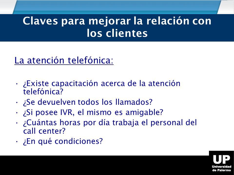 La atención telefónica: ¿Existe capacitación acerca de la atención telefónica.