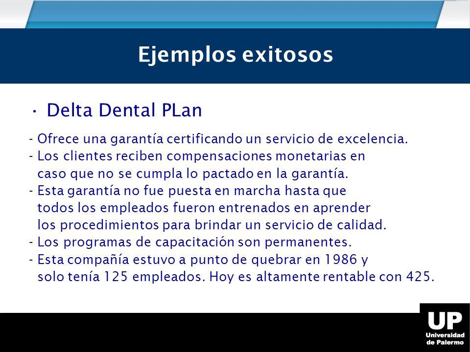 Delta Dental PLan - Ofrece una garantía certificando un servicio de excelencia.