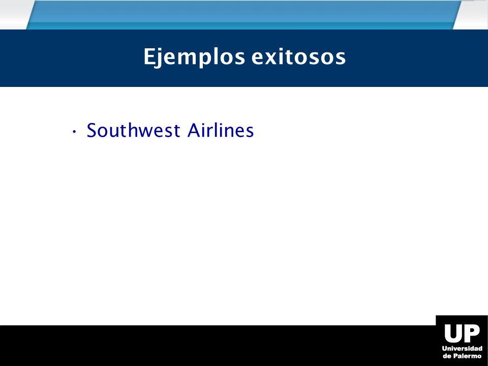 Southwest Airlines Ejemplos exitosos