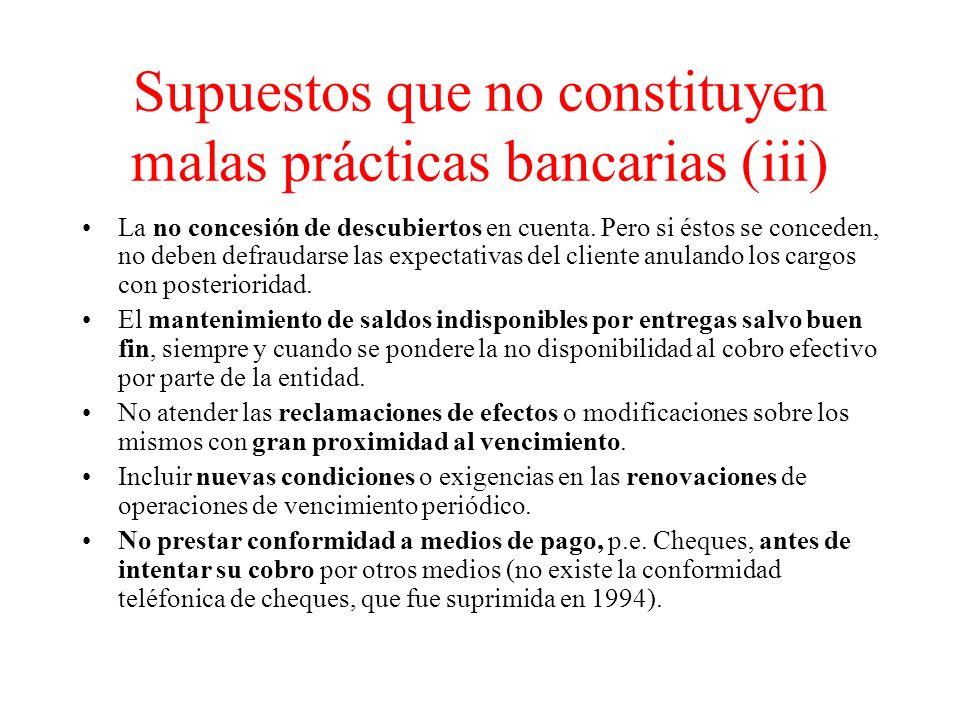 Supuestos que no constituyen malas prácticas bancarias (iii) La no concesión de descubiertos en cuenta.