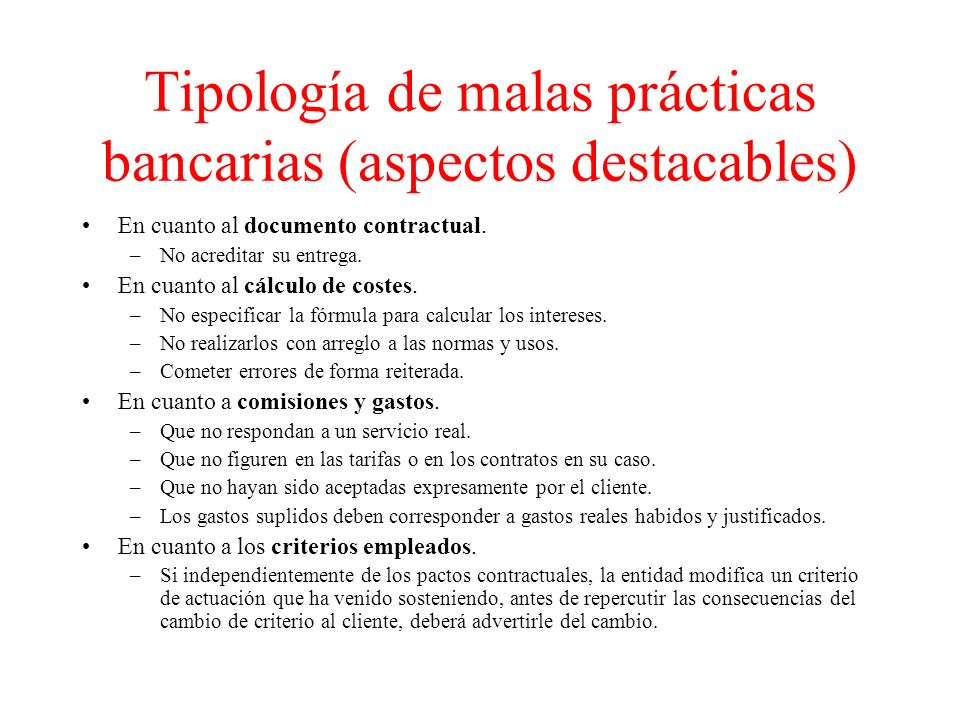 Tipología de malas prácticas bancarias (aspectos destacables) En cuanto al documento contractual.