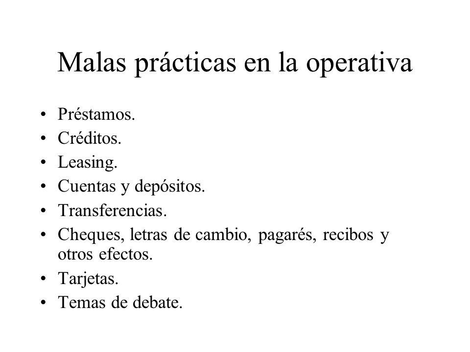Malas prácticas en la operativa Préstamos.Créditos.