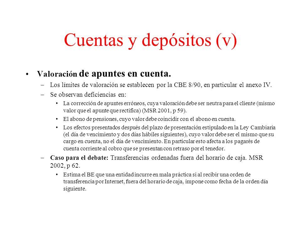 Cuentas y depósitos (v) Valoración de apuntes en cuenta.