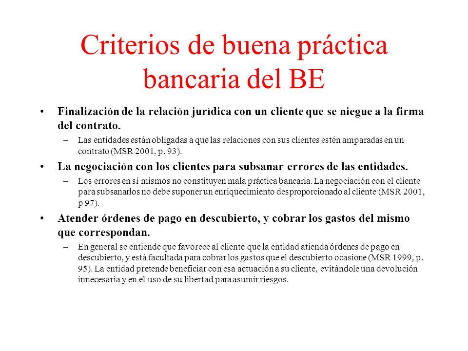 Criterios de buena práctica bancaria del BE Finalización de la relación jurídica con un cliente que se niegue a la firma del contrato.