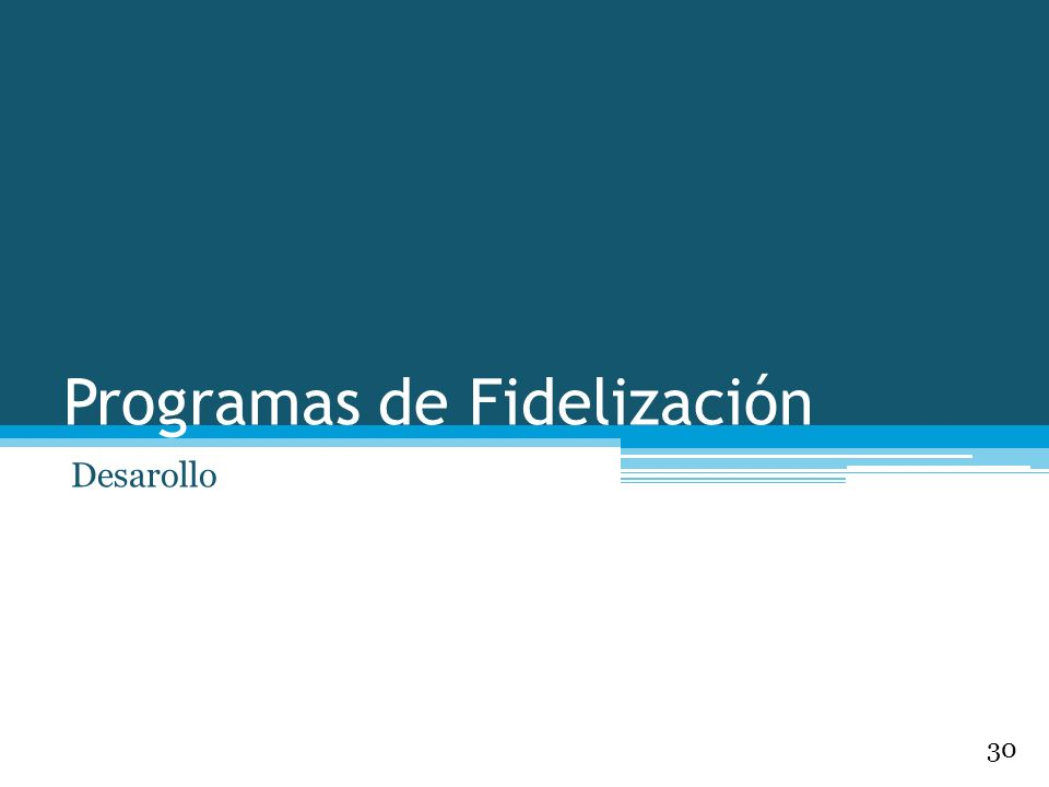 Programas de Fidelización Desarollo 30
