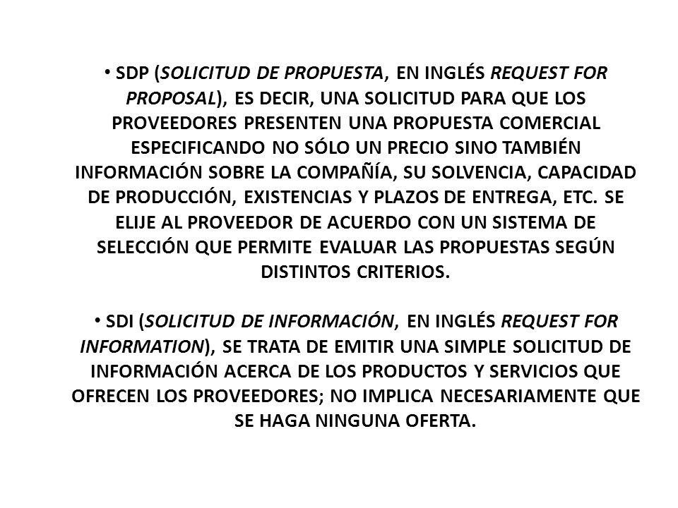 SDP (SOLICITUD DE PROPUESTA, EN INGLÉS REQUEST FOR PROPOSAL), ES DECIR, UNA SOLICITUD PARA QUE LOS PROVEEDORES PRESENTEN UNA PROPUESTA COMERCIAL ESPEC