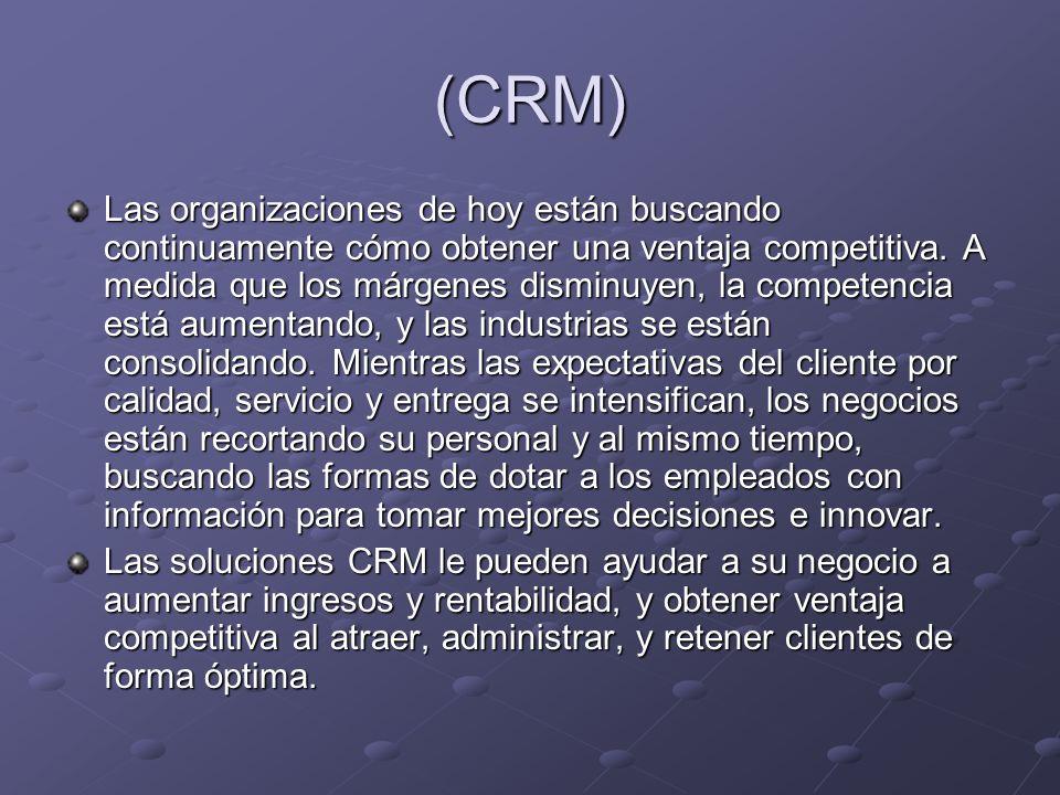 Customer Relationship Management Customer Relationship Management Los clientes son el activo más importante de los negocios.