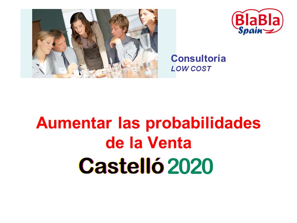 Aumentar las probabilidades de la Venta Consultoría LOW COST
