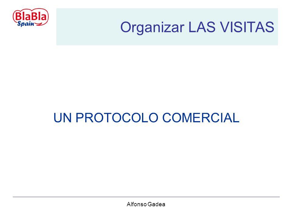 Alfonso Gadea Organizar LAS VISITAS UN PROTOCOLO COMERCIAL