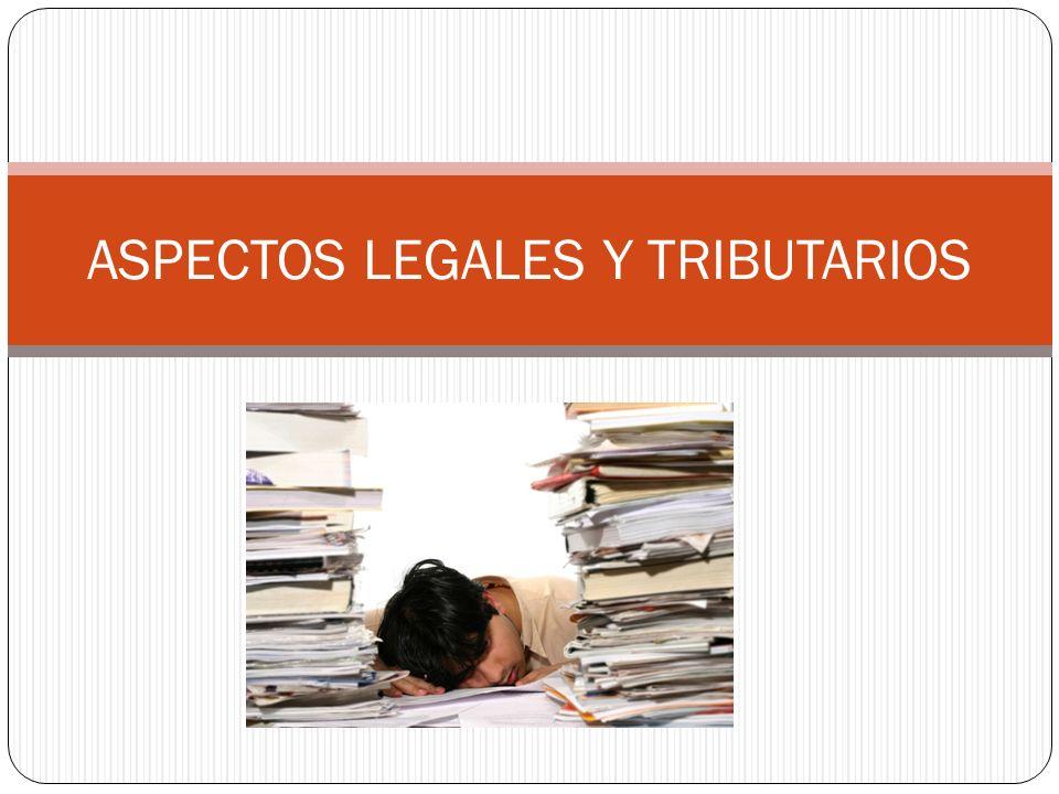 ASPECTOS LEGALES Y TRIBUTARIOS