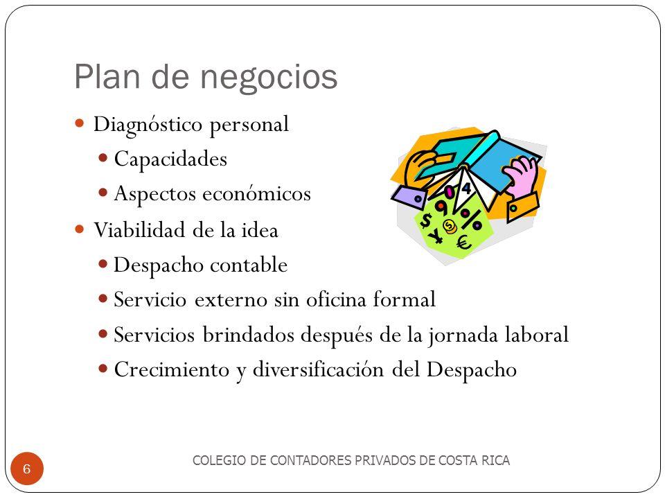 Plan de negocios Diagnóstico personal Capacidades Aspectos económicos Viabilidad de la idea Despacho contable Servicio externo sin oficina formal Serv