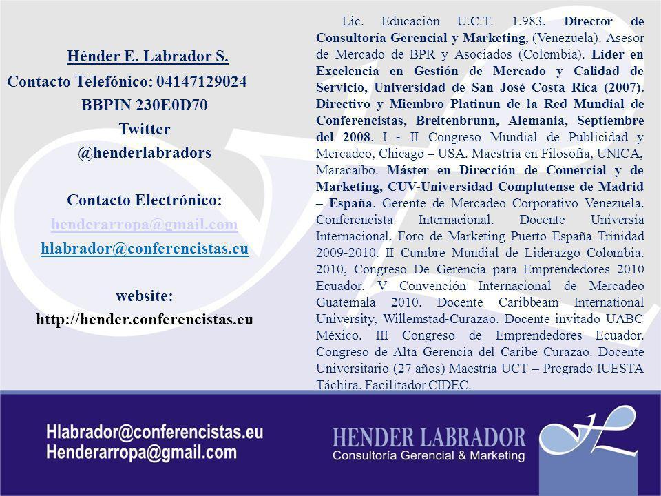 GESTION DE OPERACIONES – Ing Pedro del Campo Hénder E. Labrador S. Contacto Telefónico: 04147129024 BBPIN 230E0D70 Twitter @henderlabradors Contacto E