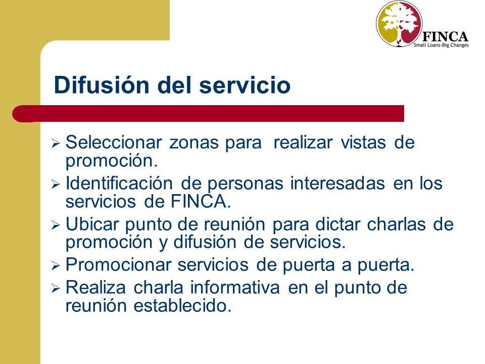 Difusión del servicio Seleccionar zonas para realizar vistas de promoción.