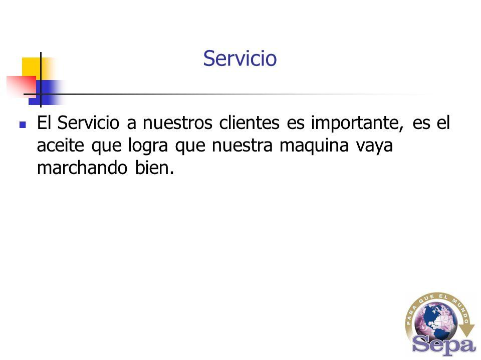 El Servicio a nuestros clientes es importante, es el aceite que logra que nuestra maquina vaya marchando bien.