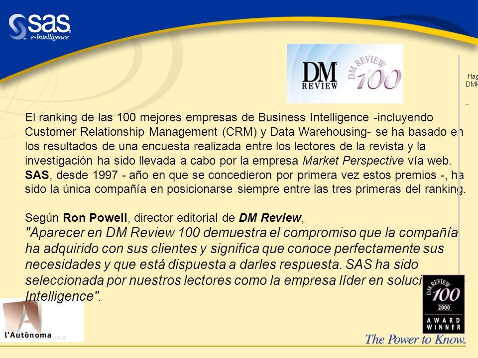 El ranking de las 100 mejores empresas de Business Intelligence -incluyendo Customer Relationship Management (CRM) y Data Warehousing- se ha basado en