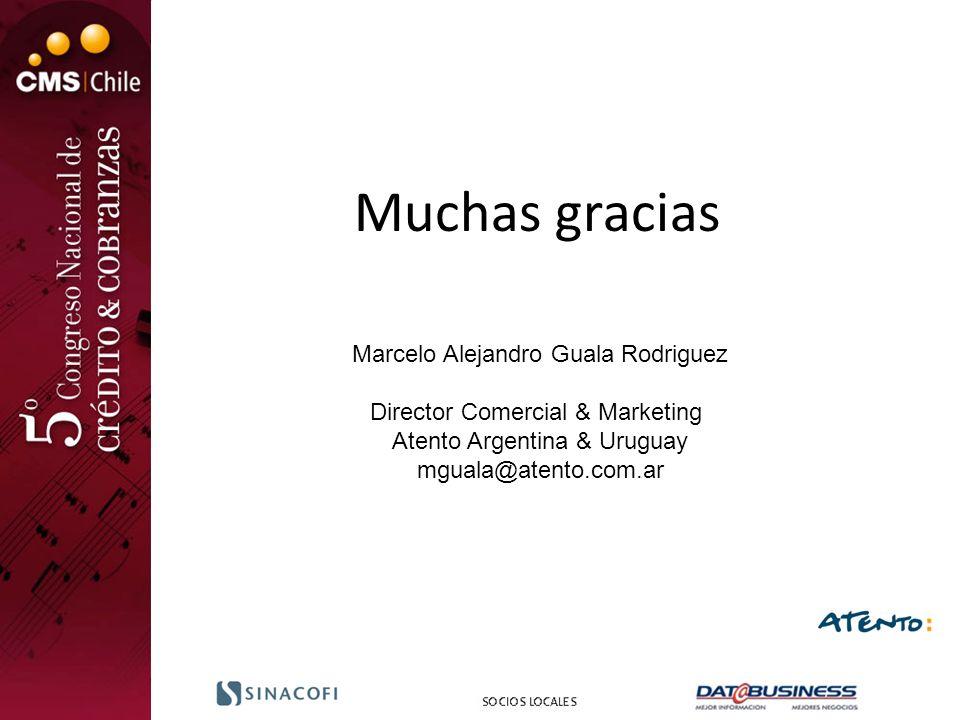 Muchas gracias Marcelo Alejandro Guala Rodriguez Director Comercial & Marketing Atento Argentina & Uruguay mguala@atento.com.ar
