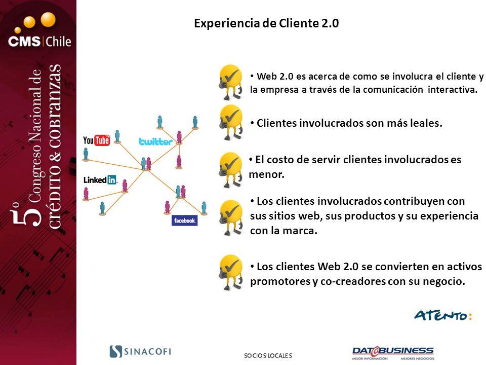 Experiencia de Cliente 2.0 Web 2.0 es acerca de como se involucra el cliente y la empresa a través de la comunicación interactiva. Clientes involucrad