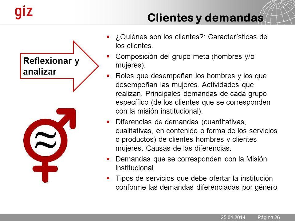 25.04.2014 Seite 26 Página 26 ¿Quiénes son los clientes?: Características de los clientes.
