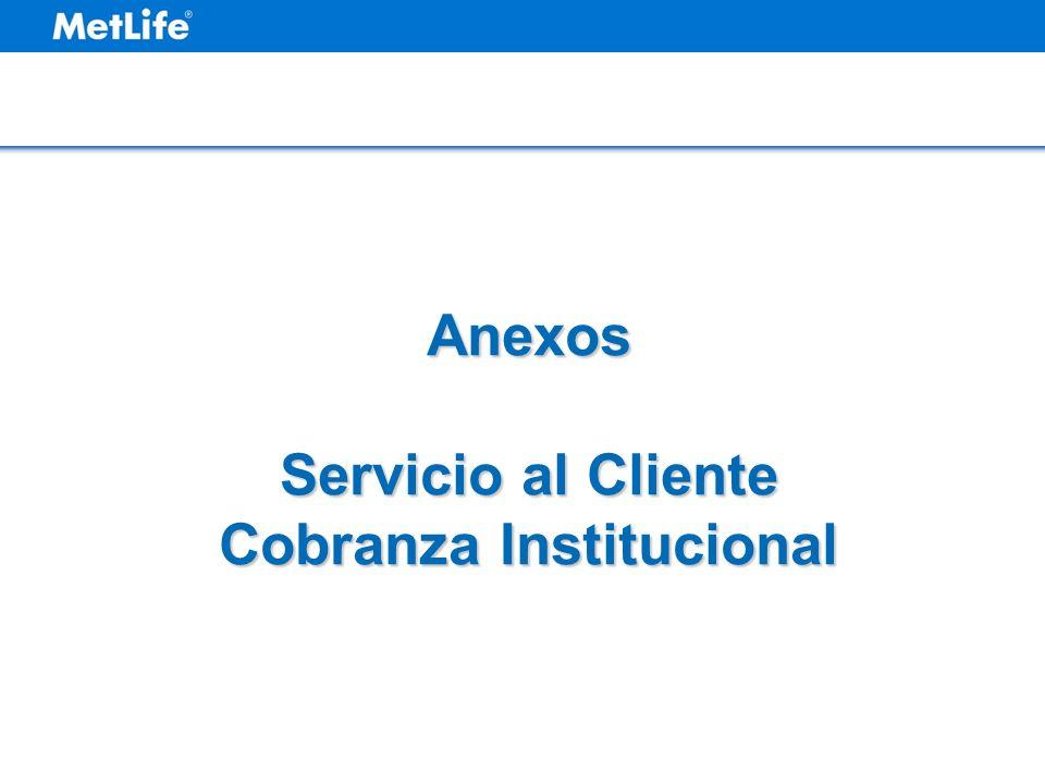 Anexos Servicio al Cliente Cobranza Institucional