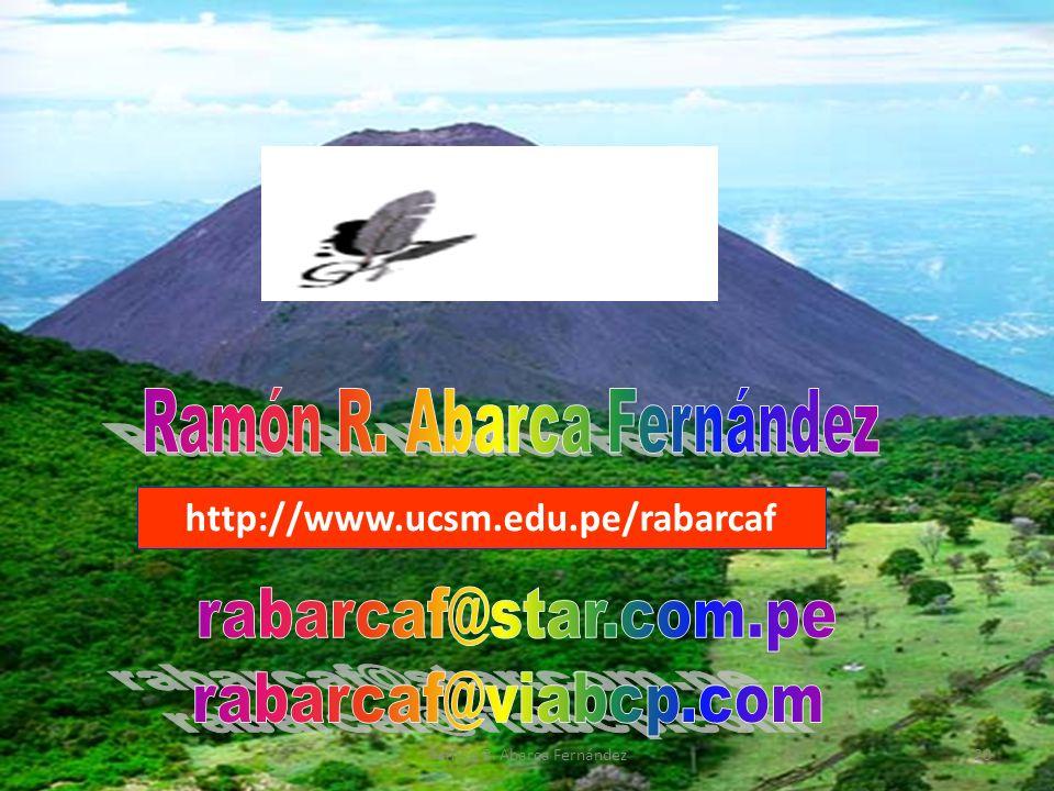 http://www.ucsm.edu.pe/rabarcaf 20Ramón R. Abarca Fernández