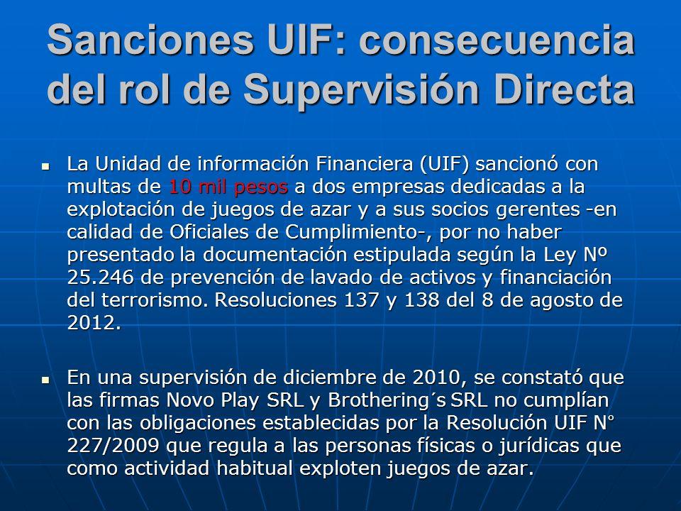 Sanciones UIF: consecuencia del rol de Supervisión Directa La Unidad de información Financiera (UIF) sancionó con multas de 10 mil pesos a dos empresa