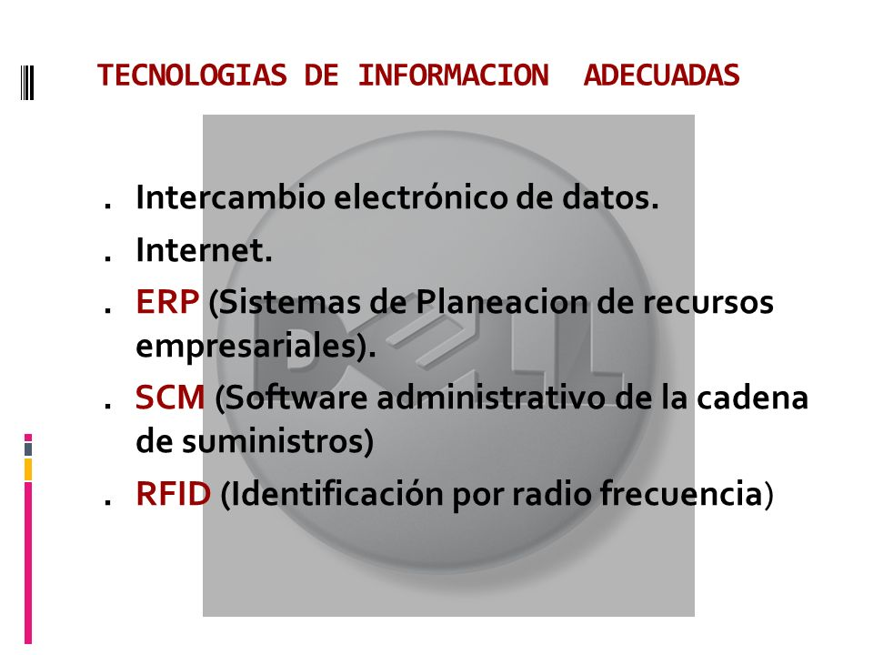 TECNOLOGIAS DE INFORMACION ADECUADAS.Intercambio electrónico de datos..