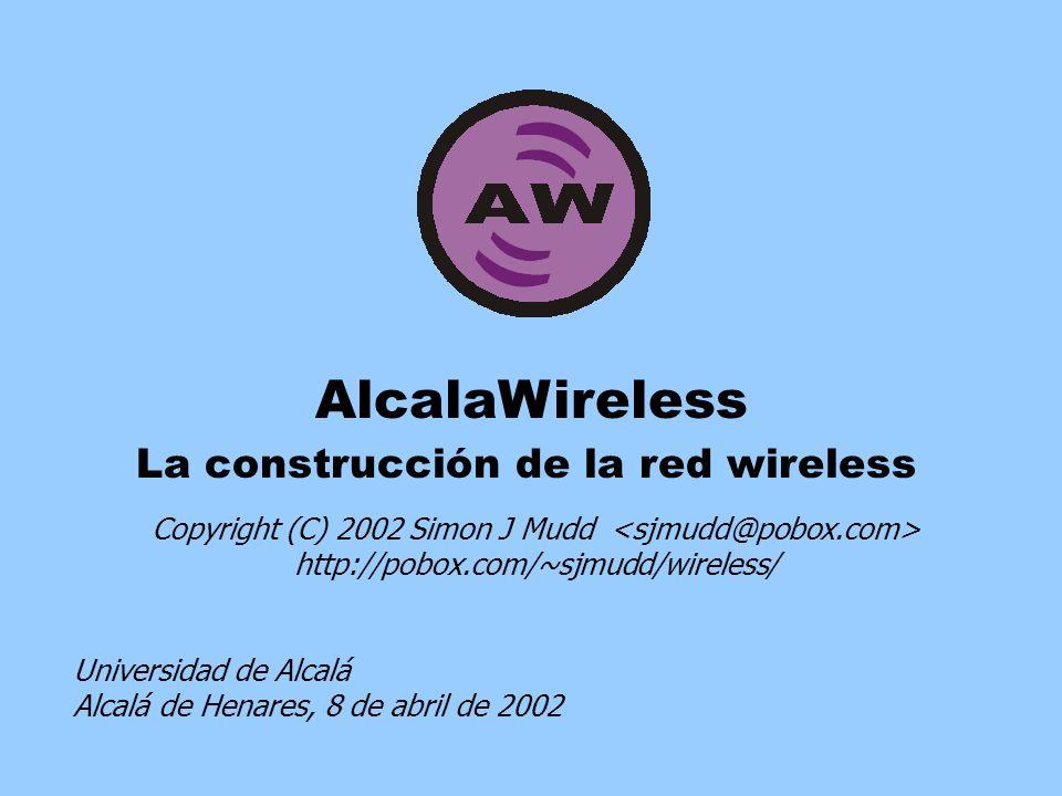 La construcción de la red Wireless - Copyright (C) 2002 - Simon J Mudd 2 1.
