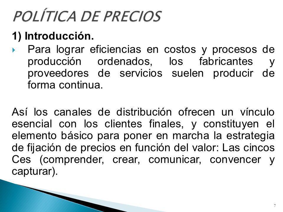 1) Introducción. Para lograr eficiencias en costos y procesos de producción ordenados, los fabricantes y proveedores de servicios suelen producir de f