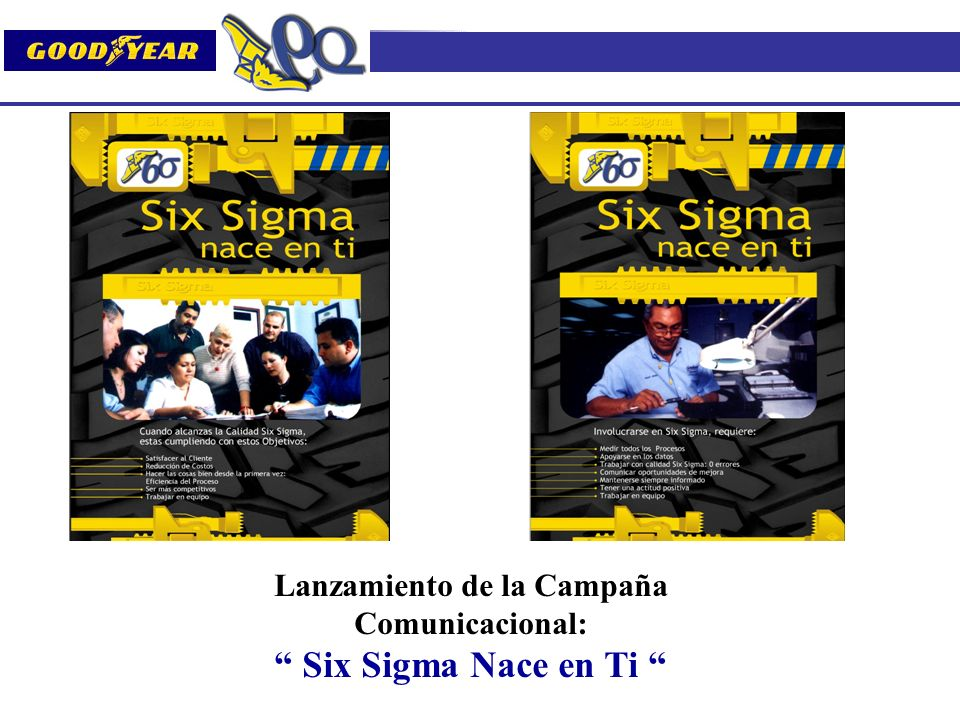 Lanzamiento de la Campaña Comunicacional: Six Sigma Nace en Ti