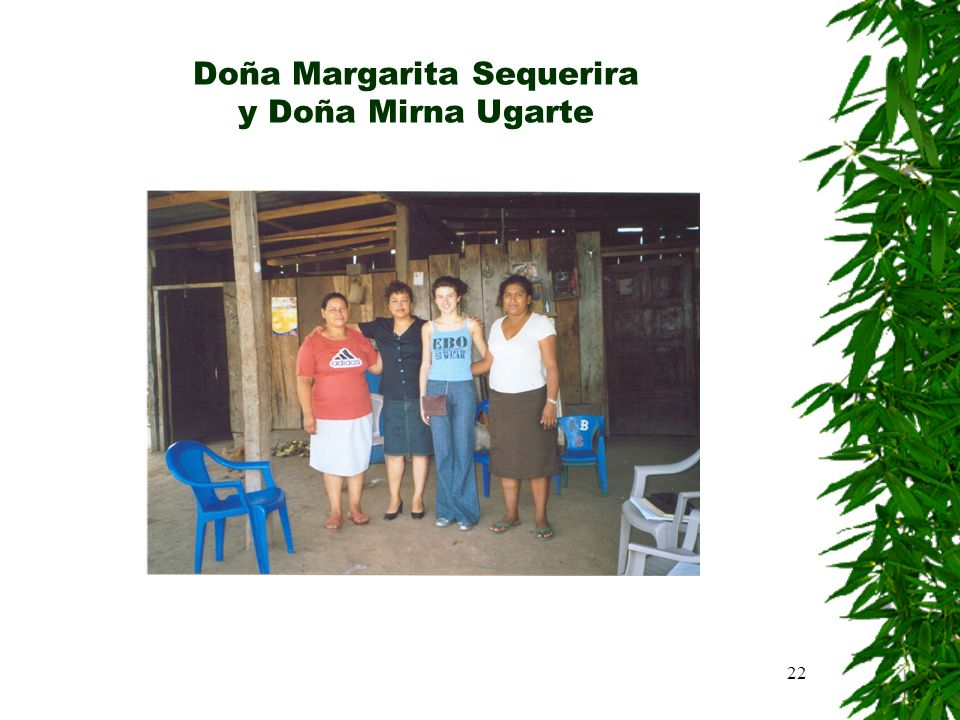 22 Doña Margarita Sequerira y Doña Mirna Ugarte