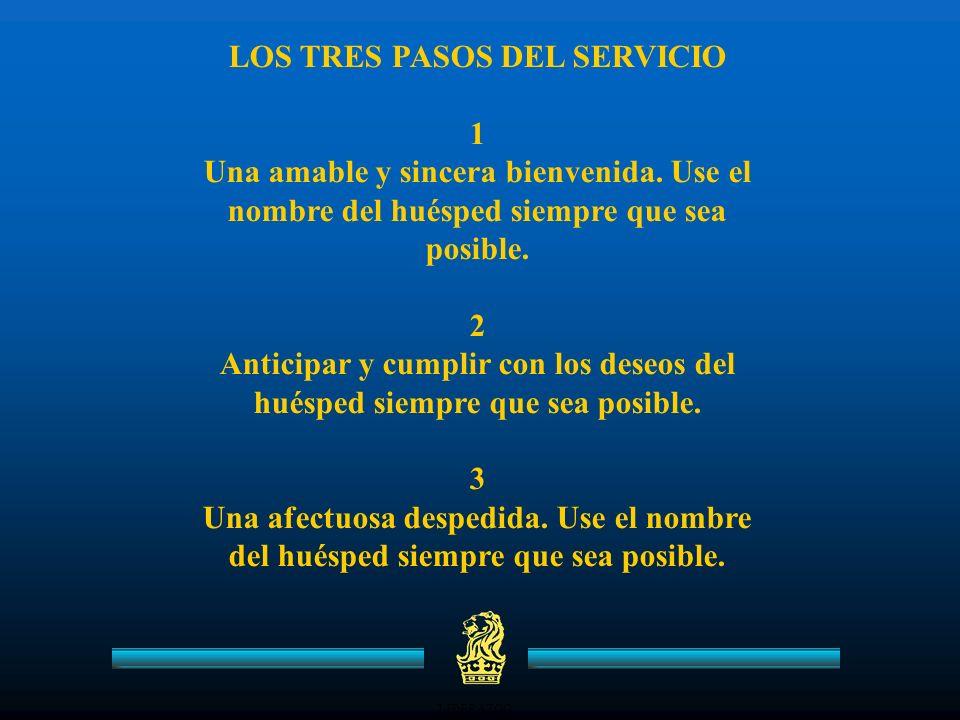 LIDERAZGO LOS TRES PASOS DEL SERVICIO 1 Una amable y sincera bienvenida.