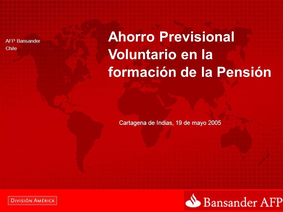 AFP Bansander Chile Ahorro Previsional Voluntario en la formación de la Pensión Cartagena de Indias, 19 de mayo 2005