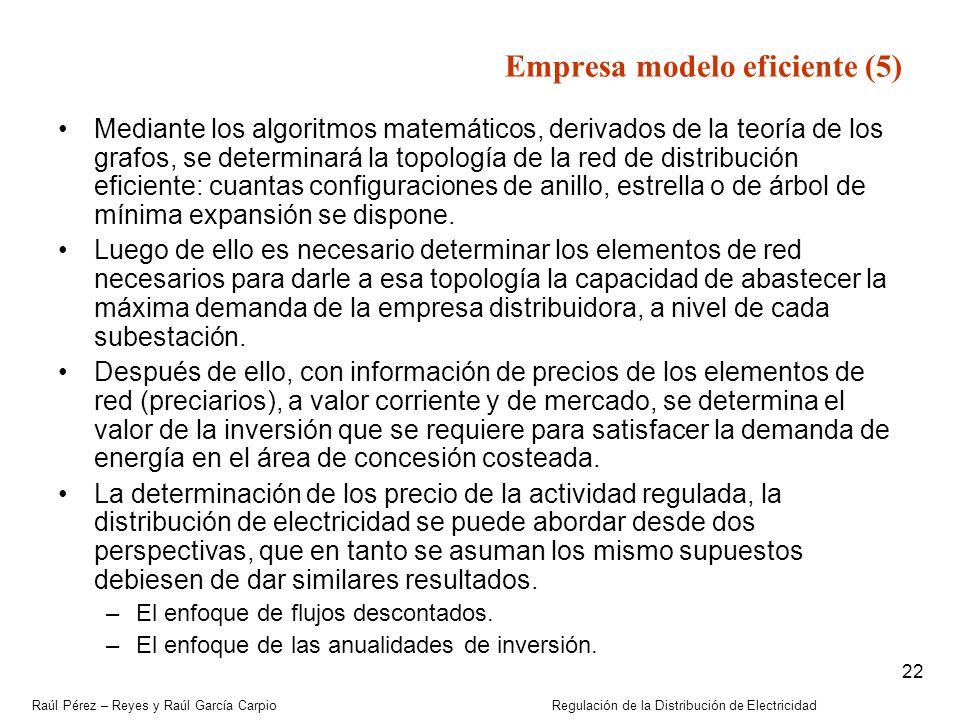 Raúl Pérez – Reyes y Raúl García Carpio Regulación de la Distribución de Electricidad 22 Mediante los algoritmos matemáticos, derivados de la teoría d