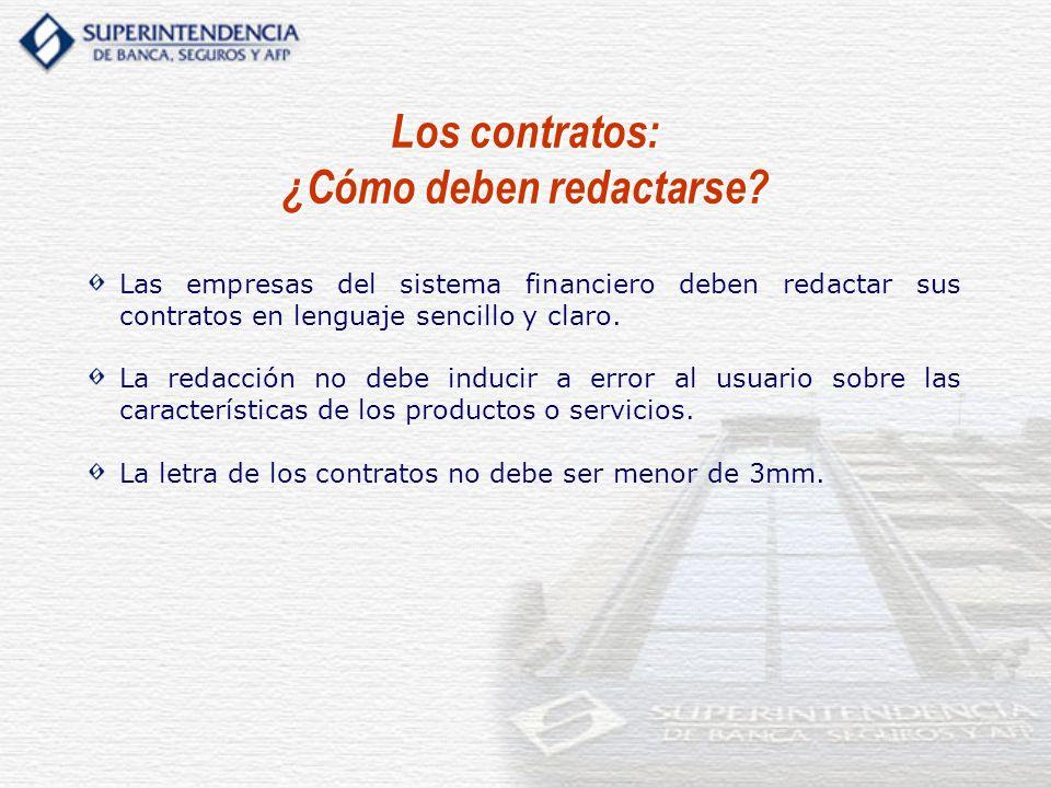 Las empresas del sistema financiero deben redactar sus contratos en lenguaje sencillo y claro. La redacción no debe inducir a error al usuario sobre l