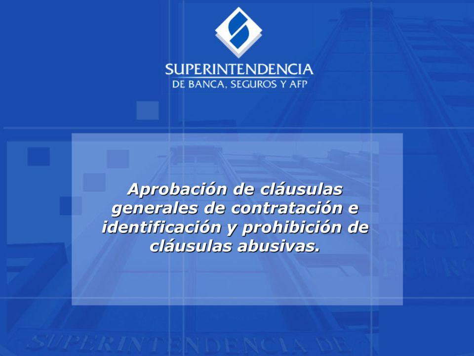 Aprobación de cláusulas generales de contratación e identificación y prohibición de cláusulas abusivas.