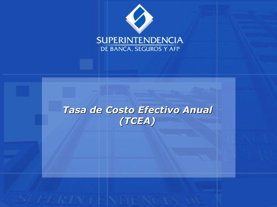 Tasa de Costo Efectivo Anual (TCEA)