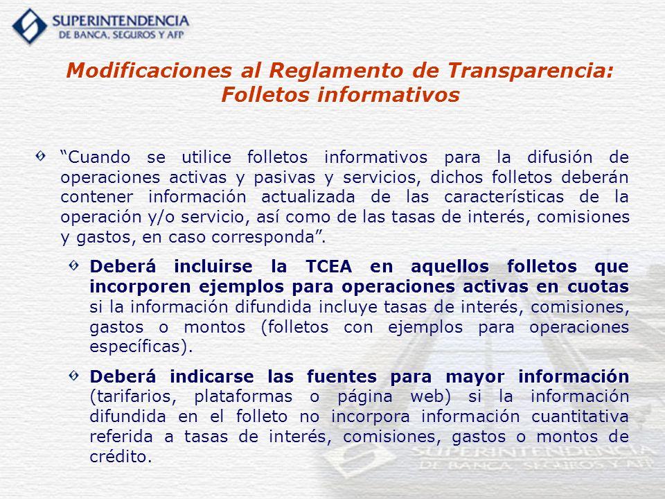 Cuando se utilice folletos informativos para la difusión de operaciones activas y pasivas y servicios, dichos folletos deberán contener información ac