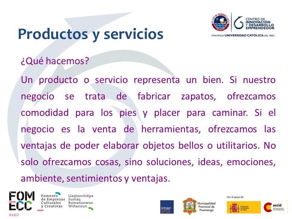 Productos y servicios ¿Qué hacemos. Un producto o servicio representa un bien.
