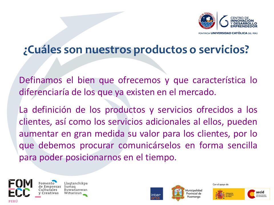 ¿Cuáles son nuestros productos o servicios.