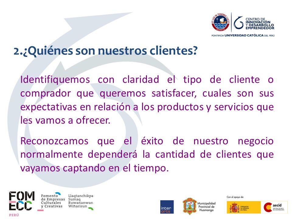 2.¿Quiénes son nuestros clientes.
