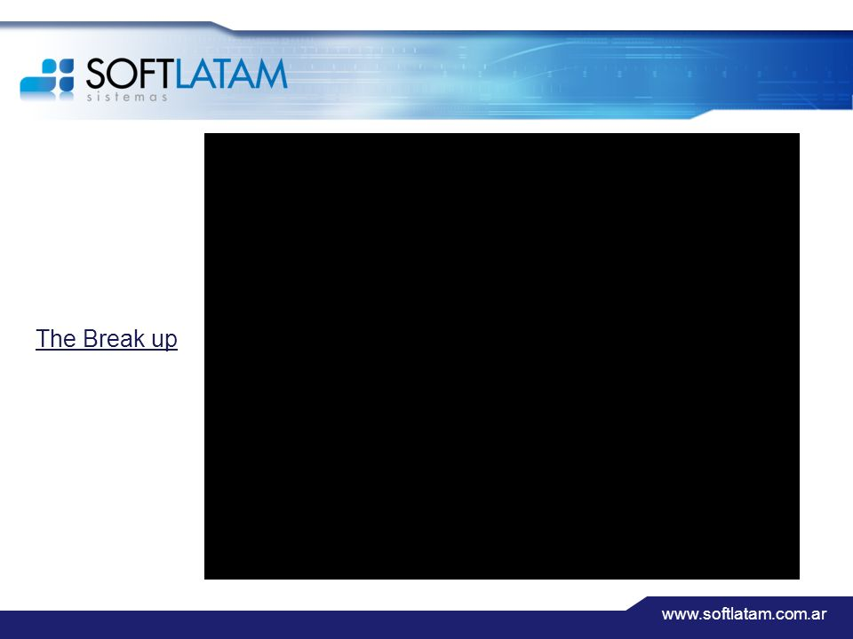 www.softlatam.com.ar The Break up